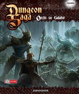 Dungeon Saga Orchi su Galahir (espansione)