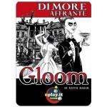 Gloom Dimore affrante