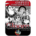 Gloom Ospiti indesiderati