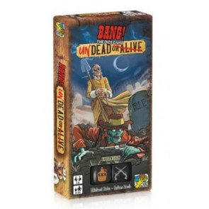 Bang the dice game Undead or alive