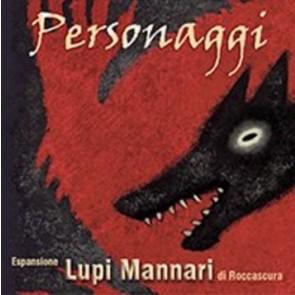 I Lupi Mannari di Roccascura - Personaggi