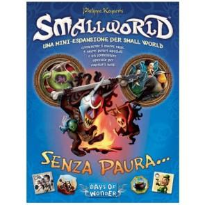 Smallworld - ed. italiana - espansione Senza paura